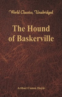 Cover Hound of Baskerville (World Classics, Unabridged)