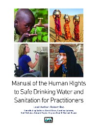 Cover Manual on the Human Rights to Safe Drinking Water and Sanitation for Practitioners