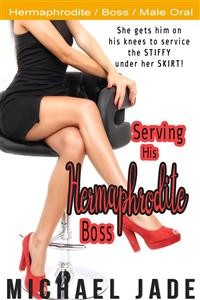 Cover Serving His Hermaphrodite Boss
