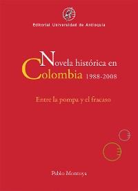 Cover Novela histórica en Colombia, 1988-2008