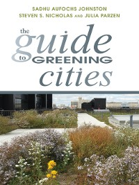 Cover The Guide to Greening Cities