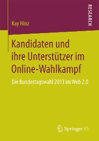 Cover Kandidaten und ihre Unterstützer im Online-Wahlkampf