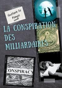 Cover La conspiration des milliardaires