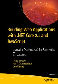 Cover Building Web Applications with .NET Core 2.1 and JavaScript