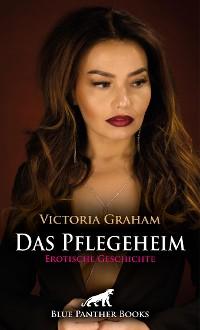 Cover Das Pflegeheim | Erotische Geschichte