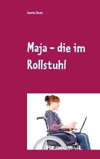 Cover Maja - die im Rollstuhl