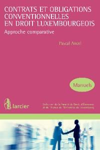 Cover Contrats et obligations conventionnelles en droit luxembourgeois