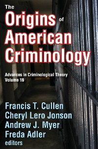 Cover The Origins of American Criminology