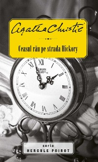 Cover Ceasul rău pe strada Hickory
