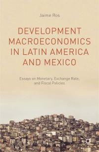 Cover Development Macroeconomics in Latin America and Mexico