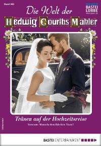 Cover Die Welt der Hedwig Courths-Mahler 460 - Liebesroman