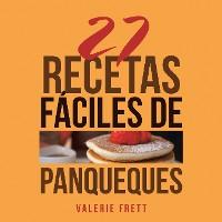 Cover 27 Recetas Fáciles De Panqueques
