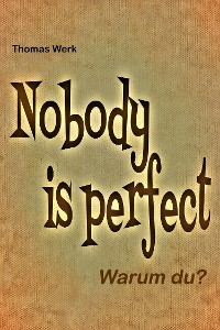 Cover Nobody is perfect