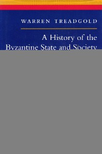 Cover A History of the Byzantine State and Society