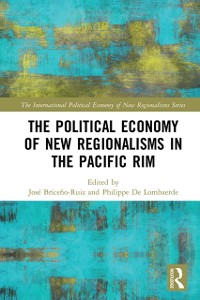 Cover Political Economy of New Regionalisms in the Pacific Rim