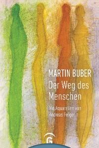 Cover Martin Buber. Der Weg des Menschen