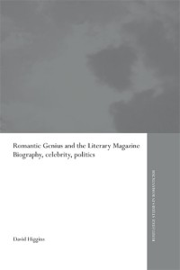 Cover Romantic Genius and the Literary Magazine