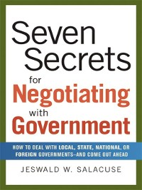 Cover Seven Secrets for Negotiating with Government