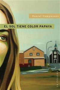 Cover El sol tiene color papaya