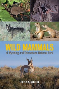 Cover Wild Mammals of Wyoming and Yellowstone National Park