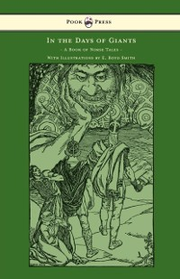Cover In the Days of Giants - A Book of Norse Tales - With Illustrations by E. Boyd Smith
