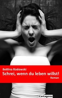 Cover Schrei, wenn du leben willst!