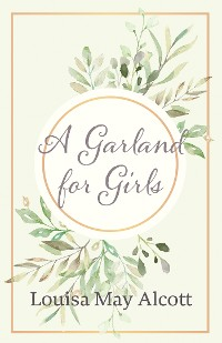 Cover A Garland for Girls