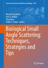 Cover Biological Small Angle Scattering: Techniques, Strategies and Tips