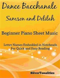 Cover Dance Bacchanale Samson and Delilah Beginner Piano Sheet Music
