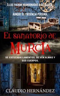 Cover El Sanatorio de Murcia