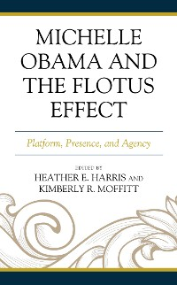 Cover Michelle Obama and the FLOTUS Effect