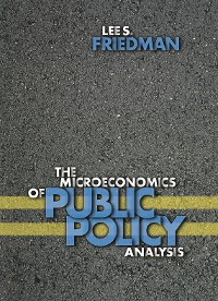 Cover The Microeconomics of Public Policy Analysis