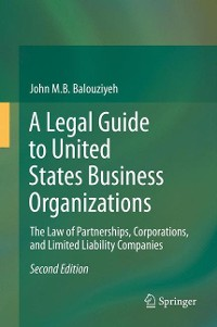 Cover A Legal Guide to United States Business Organizations