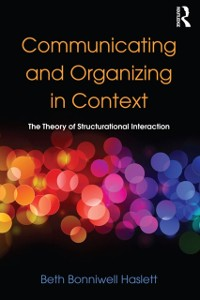 Cover Communicating and Organizing in Context