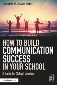 Cover How to Build Communication Success in Your School