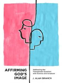Cover Affirming God's Image