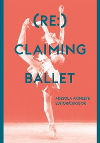 Cover (Re:) Claiming Ballet