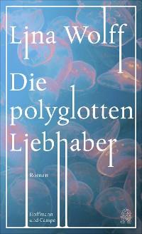 Cover Die polyglotten Liebhaber