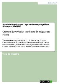 Cover Cultura Económica mediante la asignatura Física
