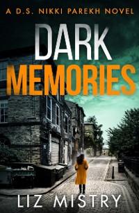 Cover Dark Memories (Detective Nikki Parekh, Book 3)