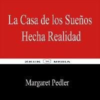 Cover La Casa de los Sueños Hecha Realidad