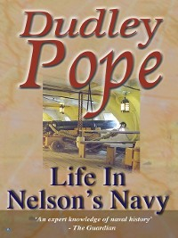 Cover Life In Nelson's Navy