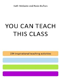 Cover You Can Teach This Class - 194 Inspirational Teaching Activities