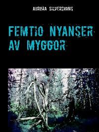 Cover Femtio nyanser av myggor