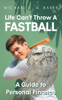 Cover Life Can't Throw A Fast Ball
