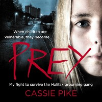 Cover Prey - My Fight to Survive the Halifax Grooming Gang