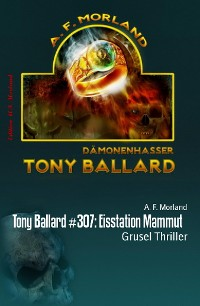 Cover Tony Ballard #307: Eisstation Mammut