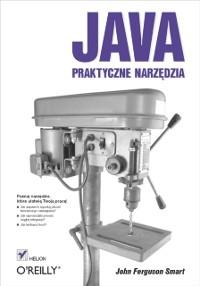 Cover Java. Praktyczne narzędzia
