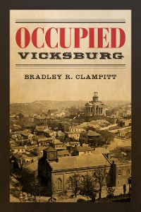 Cover Occupied Vicksburg