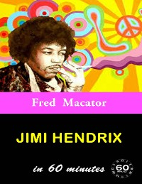 Cover Jimi Hendrix In 60 Minutes